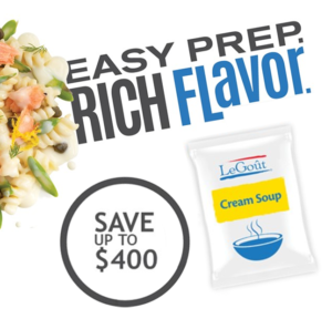 Get $15 Back Per Case, Up To $400 On LeGout Cream Soup Base!